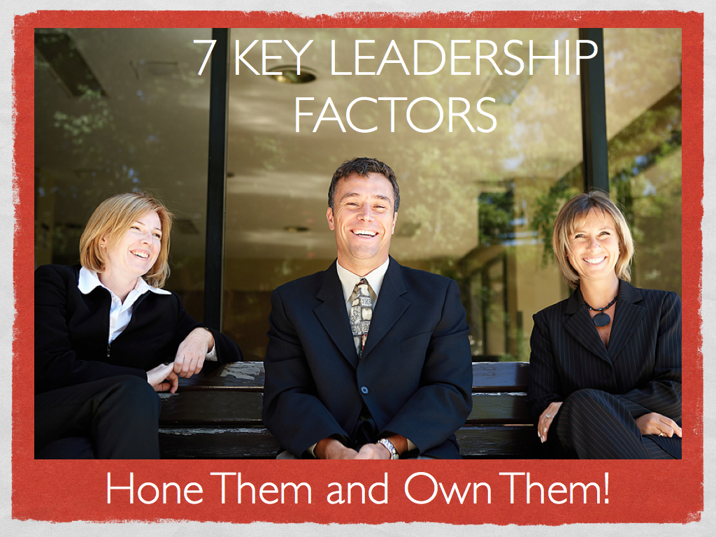 7 key leadership factors.001