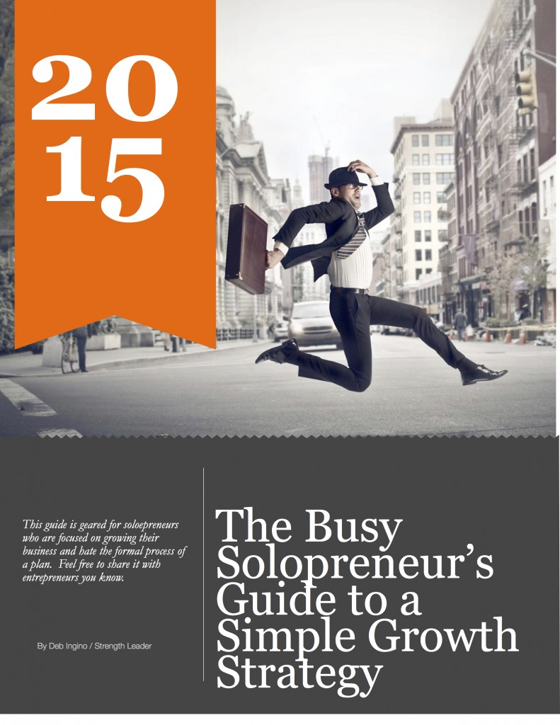 The Busy Solopreneur's Guide For A Simple Growth Strategy