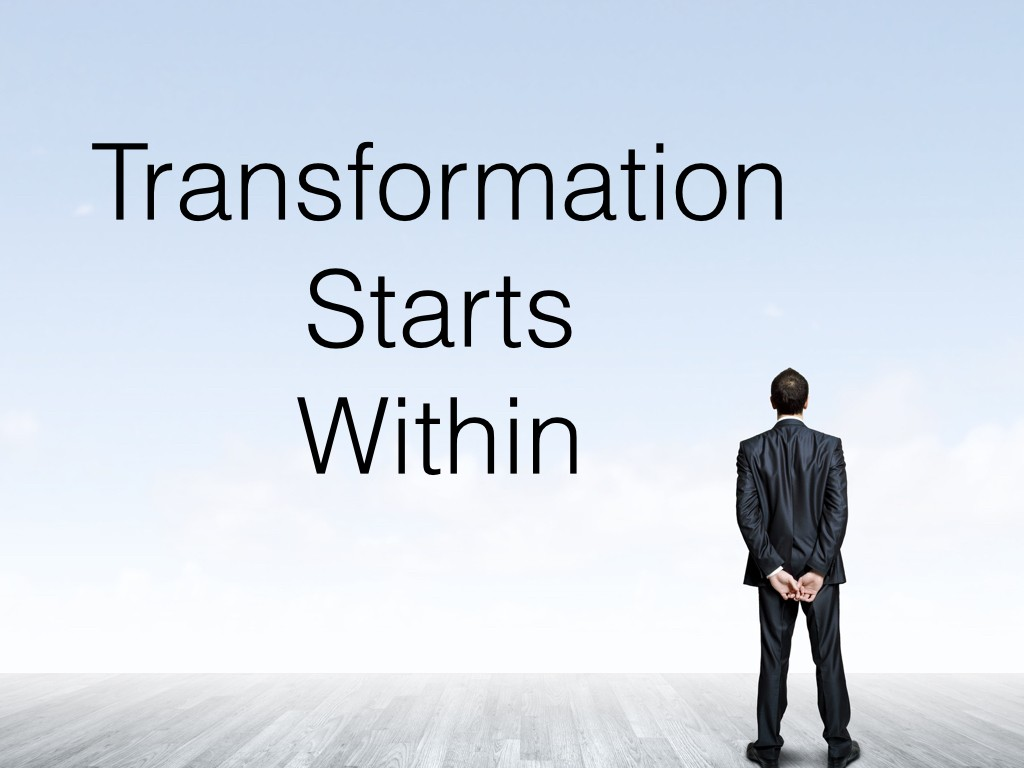 Transformation Starts Within